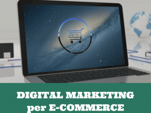 Corso Gratuito di Digital Marketing per E-Commerce